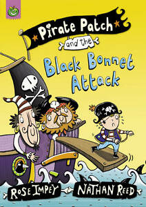"""VERY GOOD"" Impey, Rose, Pirate Patch and the Black Bonnet Attack, Book"