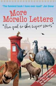More Morello Letters: Pen Pal to the Super Stars by Duncan McNair - SIGNED