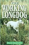 The Working Longdog by Frank Sheardown (...