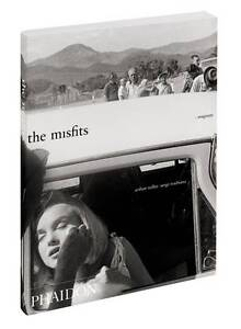 The-Misfits-Story-of-a-Shoot-Arnold-Eve-Toubiana-Serge-New-Condition