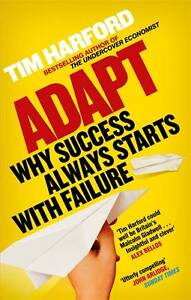 Adapt-Why-Success-Always-Starts-with-Failure-by-Tim-Harford