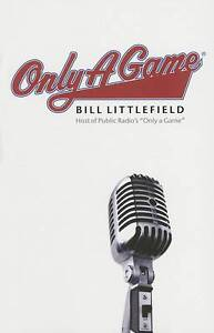 Only a Game by Bill Littlefield (Paperback, 2007)
