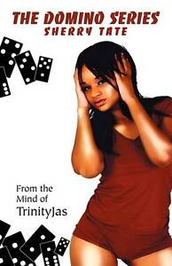 NEW Sherry Tate (The Domino Series) by Trinity Jas