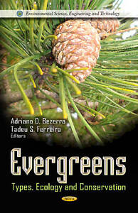 Evergreens: Types, Ecology and Conservation (Environmental Science, Engineering