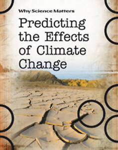 Predict Climate (Why Science Matters), Townsend, John, New Book