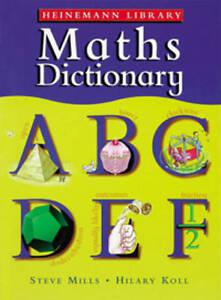 Heinemann-Library-Maths-Dictionary-Steve-Mills-Book