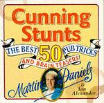 Alexander, Ian, Daniels, Martin Cunning Stunts and Bar Tricks Very Good Book