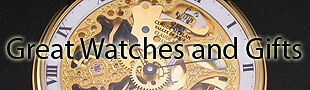 Great Watches and Gifts