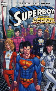 Superboy-and-the-Legion-of-Super-Heroes-The-Ear-Paul-Levitz-Kevin-Sharpe-Exc