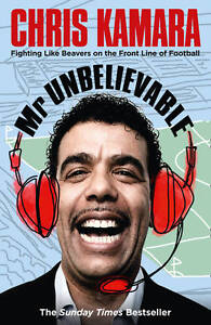 Mr-Unbelievable-by-Chris-Kamara-Paperback-2011
