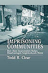 Imprisoning Communities, Clear, Todd R