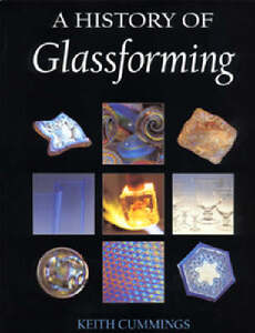 Keith Cummings-A History of Glassforming Hardback BOOK NEU
