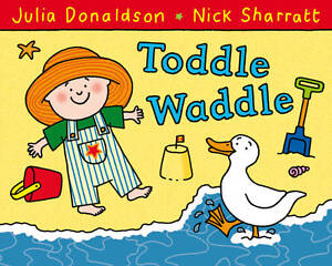 Toddle-Waddle-Julia-Donaldson