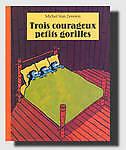 Trois-Courageux-Petits-Gorilles-Very-Good-Condition-Book-Zeveren-Michel-van