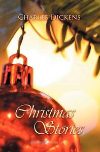 NEW Christmas Stories (Timeless Classics (Paperback)) by Charles Dickens