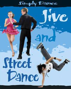Storey, Rita, Jive and Street Dance (Simply Dance), Very Good Book
