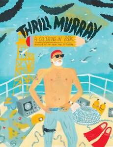 Thrill-Murray-by-Belly-Kids-Paperback-2012