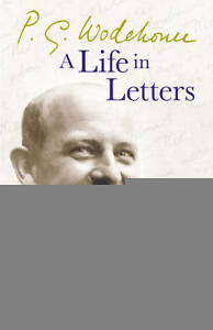 P-G-Wodehouse-A-Life-in-Letters-ExLibrary
