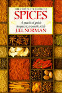 """""""VERY GOOD"""" The Complete Book of Spices, Norman, Jill, Book"""