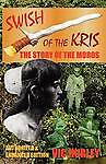 USED (LN) Swish of the Kris, the Story of the Moros, Authorized and Enhanced Edi