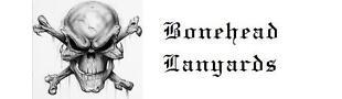 Bonehead Lanyards