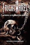 Frightmares: A Fistful of Flash Fiction Horror by