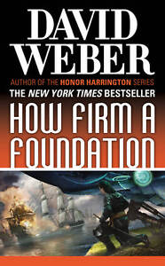How Firm a Foundation, David Weber