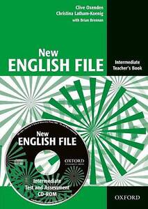 New English File: Intermediate: Teacher's Book with Test and Assessment CD-ROM,
