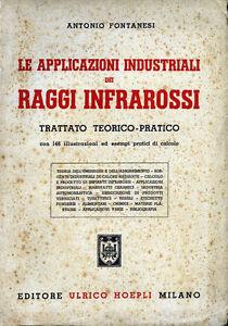 A-FONTANESI-1953-034-LE-APPLIC-NI-IND-LI-dei-RAGGI-INFRAROSSI-034-U-HOEPLI-Milano