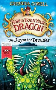 How to Train Your Dragon: the Day of the Dreader, Cressida Cowell | Paperback Bo