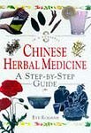 Chinese Herbal Medicine: A Step-by-step Guide (In a Nutshell), Very Good Conditi