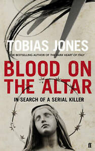 Jones Tobias Blood on the Altar In Search of a Serial Killer Very Good Book - Consett, United Kingdom - Jones Tobias Blood on the Altar In Search of a Serial Killer Very Good Book - Consett, United Kingdom