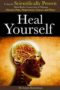 Heal Yourself by Lynn Zimmerman (Paperback, 2013)