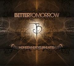 Better-Tomorrow-Home-Is-Where-Your-Heart-CD-NEU