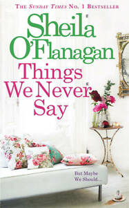 Things-We-Never-Say-Oflanagan-Sheila-Very-Good-condition-Book