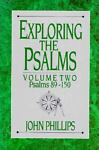 Exploring the Psalms, John Phillips, 0872136795