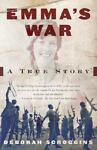 Emma's War, Deborah Scroggins, 0375703772