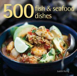 500-Fish-Seafood-Dishes-by-Judith-M-Fertig-Hardback-2011