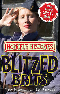 Blitzed-Brits-Horrible-Histories-TV-Tie-ins-Terry-Deary-New-Book