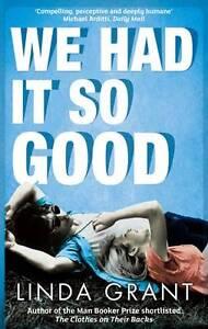 We-Had-It-So-Good-Linda-Grant-New