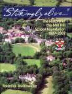 Strikingly-Alive-The-History-of-the-Mill-Hill-School-Foundation-1807-2007-by