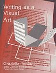Writing As a Visual Art, Tonfoni, Graziella and Richardson, James E., 1871516382