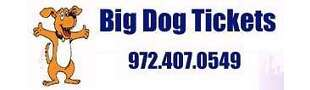 Big Dog Tickets