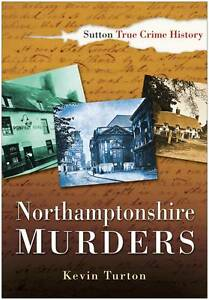 Turton-Northamptonshire Murders  BOOK NEW