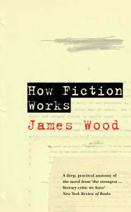 How-Fiction-Works-Wood-James-Good-Used-Book