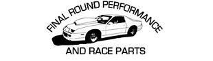 Final Round Performance and Race