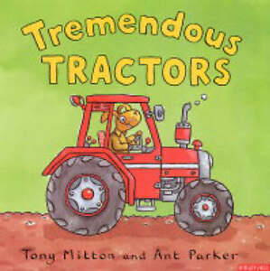 Tremendous-Tractors-Amazing-Machines-Ant-Parker-Tony-Mitton-Very-Good-0753408