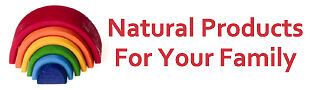 Natural Products for Your Family