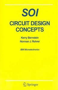 SOI Circuit Design Concepts: IBM Microelectronics, Kerry Bernstein, Norman J. Ro