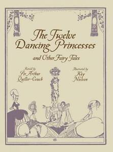 NEW The Twelve Dancing Princesses and Other Fairy Tales (Calla Editions)